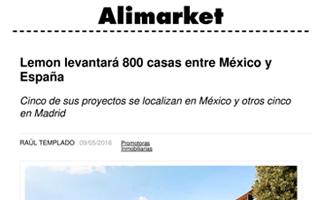 ALIMARKET – Lemon levantará 800 casas entre México y España. Cinco de sus proyectos se localizan en México y otros cinco en Madrid